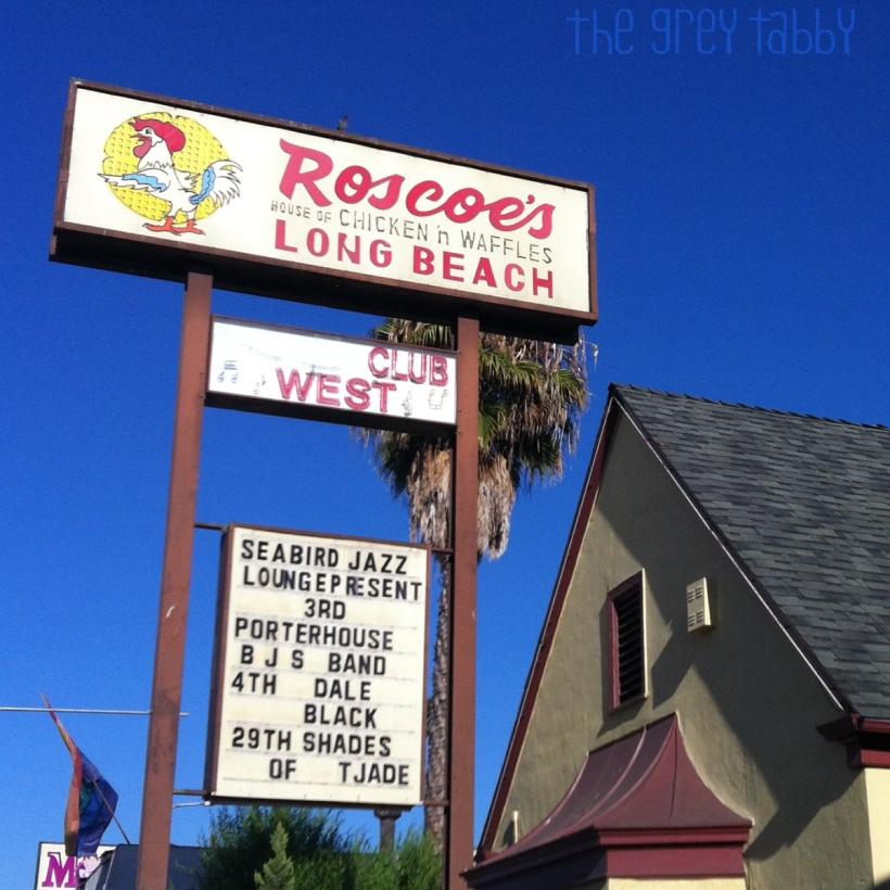 Roscoe's in Long Beach, CA